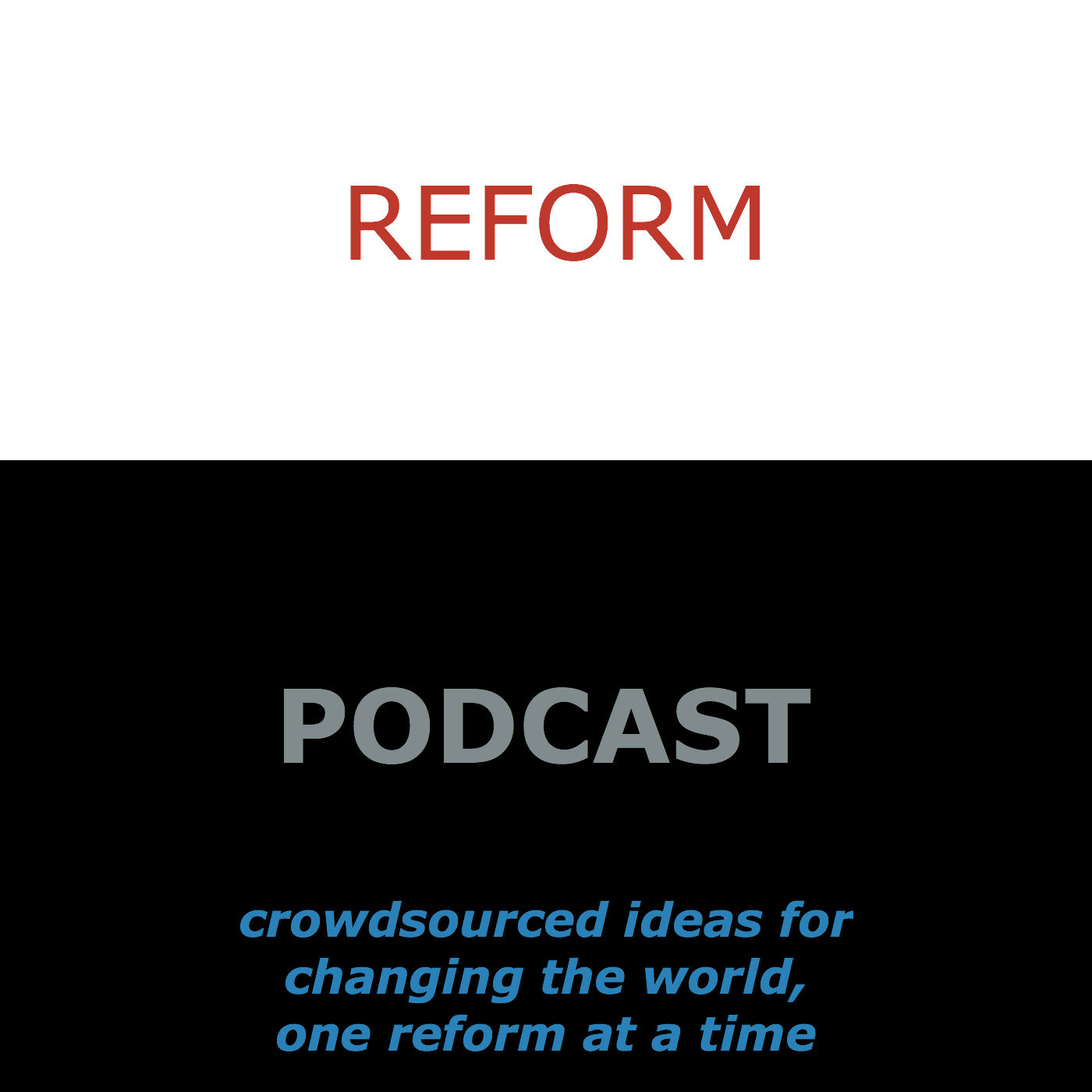 Reform Podcast